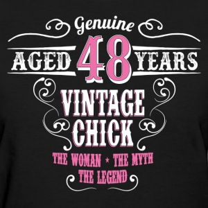Vintage Chick Aged 48 Years... Women's T-Shirts - Women's T-Shirt