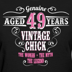 Vintage Chick Aged 49 Years... Women's T-Shirts