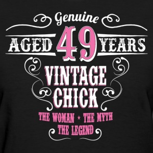 Vintage Chick Aged 49 Years... Women's T-Shirts - Women's T-Shirt