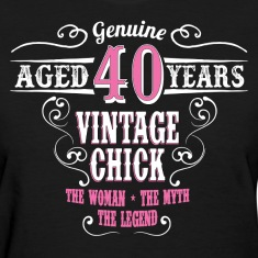 Vintage Chick Aged 40 Years Women's T-Shirts