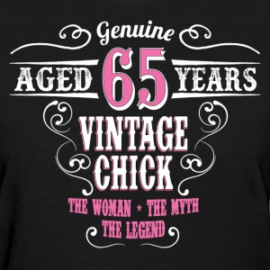 Vintage Chick Aged 65 Years.... Women's T-Shirts - Women's T-Shirt