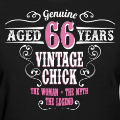Vintage Chick Aged 66 Years... Women's T-Shirts