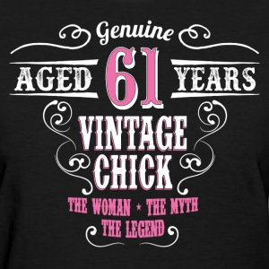 Vintage Chick Aged 61 Years.... Women's T-Shirts - Women's T-Shirt