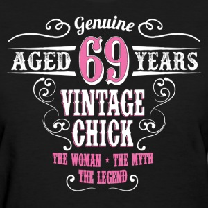 Vintage Chick Aged 69 Years... Women's T-Shirts - Women's T-Shirt