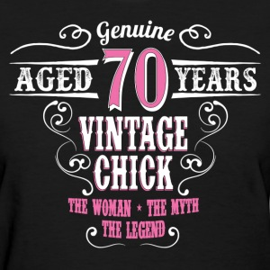Vintage Chick Aged 70 Years... Women's T-Shirts - Women's T-Shirt