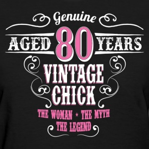 Vintage Chick Aged 80 Years... Women's T-Shirts - Women's T-Shirt