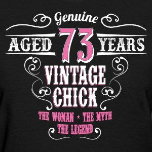 Vintage Chick Aged 73 Years.... Women's T-Shirts - Women's T-Shirt