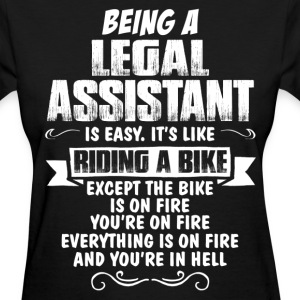 Being A Legal Assistant.... Women's T-Shirts - Women's T-Shirt