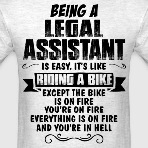 Being A Legal Assistant .... T-Shirts - Men's T-Shirt