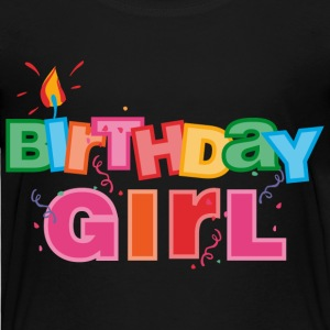 Birthday Girl Letters Baby & Toddler Shirts - Toddler Premium T-Shirt