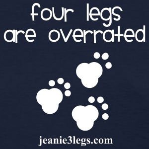 Jeanie Paw Prints Four Legs Are Overrated Women's T-Shirts - Women's T-Shirt