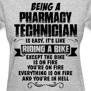 Being A Pharmacy Technician.... Women's T-Shirts - Women's T-Shirt
