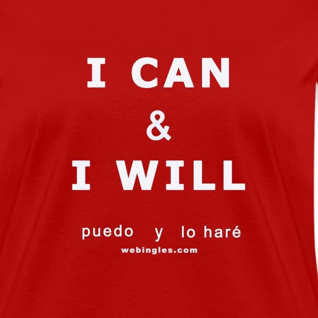 I CAN & I WILL Puedo y lo Haré (letra blanca)