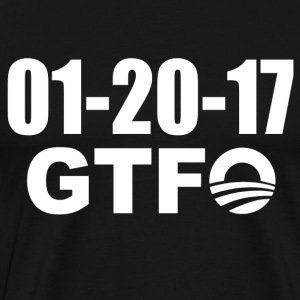 Obama's Last Day - GTFO - Men's Premium T-Shirt