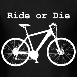 Ride or Die (Men's white print) - Men's T-Shirt