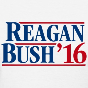 Reagan - Bush '16 - Women's T-Shirt