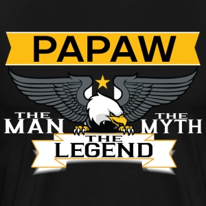 Papaw The Man The Myth The Legend T-Shirts - Men's Premium T-Shirt