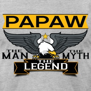 Papaw The Man The Myth The Legend T-Shirts - Men's T-Shirt by American Apparel