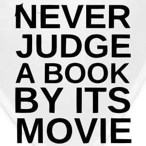 NEVER JUDGE A BOOK BY ITS MOVIE Caps - Bandana