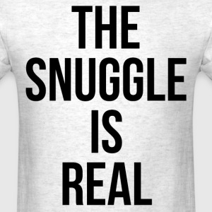 The Snuggle Is Real T-shirt - Men's T-Shirt