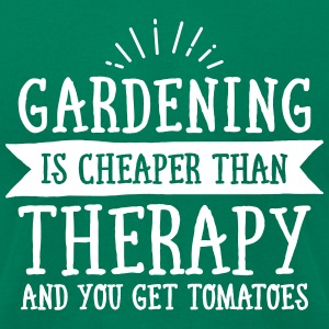 Gardening Is Cheaper Than Therapy... T-Shirts - Men's T-Shirt by American Apparel