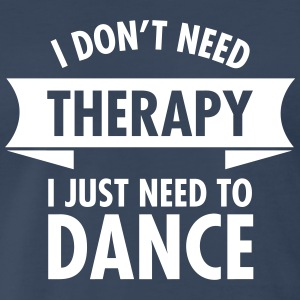 Therapy - Dance T-Shirts - Men's Premium T-Shirt