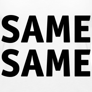 Same Same Tanks - Women's Premium Tank Top
