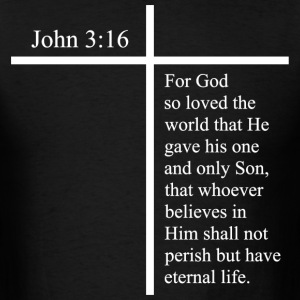 John 3:16 True Love - Men's T-Shirt