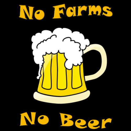 No Farms, No Beer