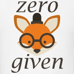 Zero Fox Given - Men's T-Shirt
