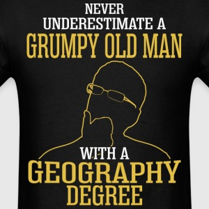 A Grumpy Old Man With A Geography Degree - Men's T-Shirt
