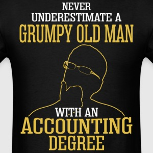A Grumpy Old Man With An Accounting Degree - Men's T-Shirt