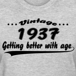 Vintage 1937 Getting Better With Age Women's T-Shirts - Women's T-Shirt