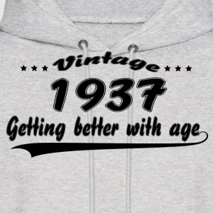 Vintage 1937 Getting Better With Age Hoodies - Men's Hoodie