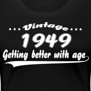 Vintage 1949 Getting Better With Age Women's T-Shirts - Women's Premium T-Shirt