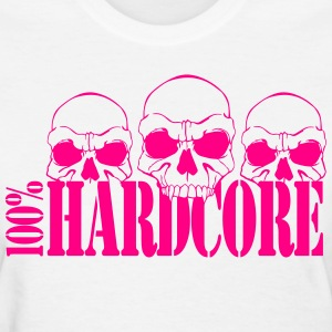 100% Hardcore Ladies T-Shirt - Women's T-Shirt