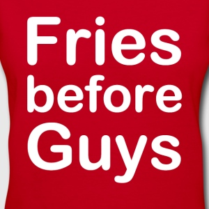 Fries Before Guys - Women's V-Neck T-Shirt