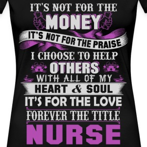 nurse retirement nurses Funny Nurse T Shirts - Women's Premium T-Shirt