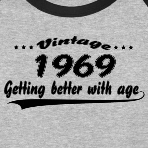 Vintage 1969 Getting Better With Age T-Shirts - Baseball T-Shirt