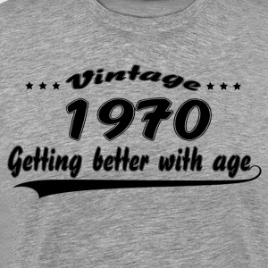 Vintage 1970 Getting Better With Age T-Shirts - Men's Premium T-Shirt