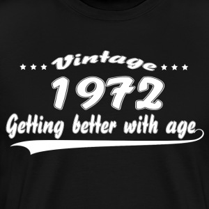 Vintage 1972 Getting Better With Age T-Shirts - Men's Premium T-Shirt