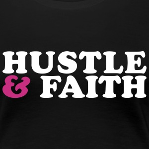 Hustle and Faith Christian Urban T-shirt Women's T-Shirts - Women's Premium T-Shirt