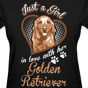 Just A Girl In Love With Her Golden Retriever Dog - Women's T-Shirt