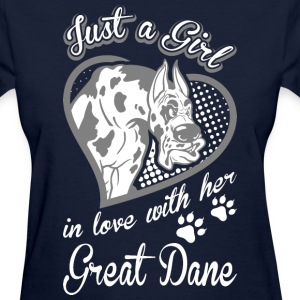 Just A Girl In Love With Her Great Dane Dog - Women's T-Shirt