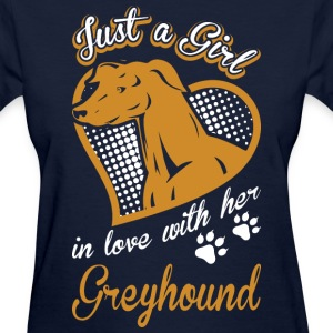 Just A Girl In Love With Her Greyhound Dog - Women's T-Shirt