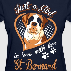 Just A Girl In Love With Her St Bernard Dog - Women's T-Shirt
