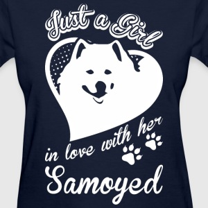 Just A Girl In Love With Her Samoyed Dog - Women's T-Shirt