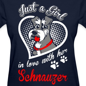 Just A Girl In Love With Her Schnauzer Dog - Women's T-Shirt