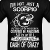 Scorpio Splash Of Sassy And A Dash Of Crazy - Men's T-Shirt