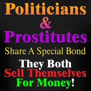 Politicians & Prostitutes Mens T-Shirt - Men's T-Shirt